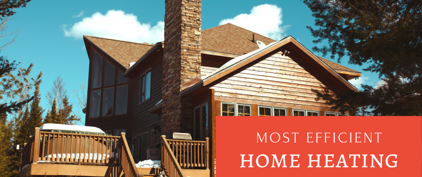 Most Efficient Home Heating Solutions